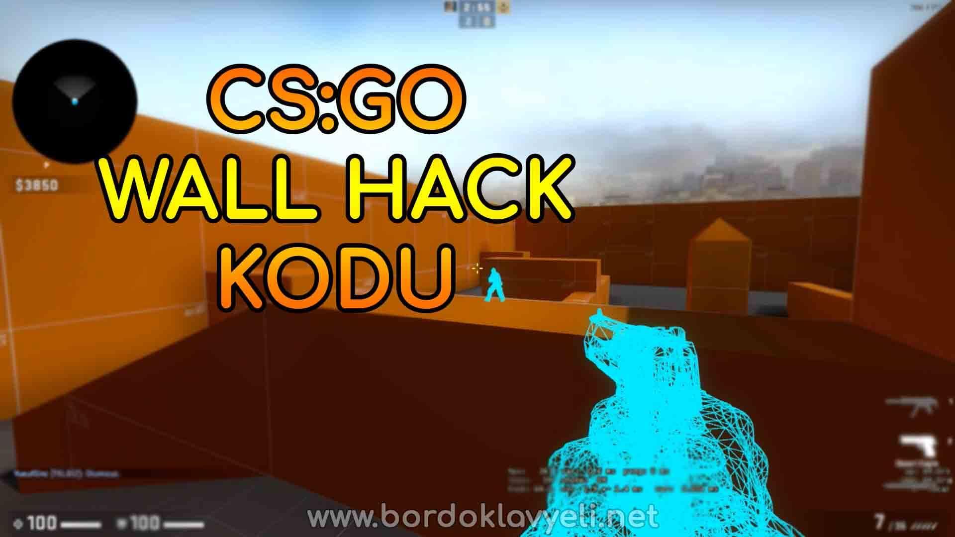 CS GO Wall Hack Kodu - Nasıl Kullanılır? [ÇALIŞIYOR!] | Bordo Klavyeli