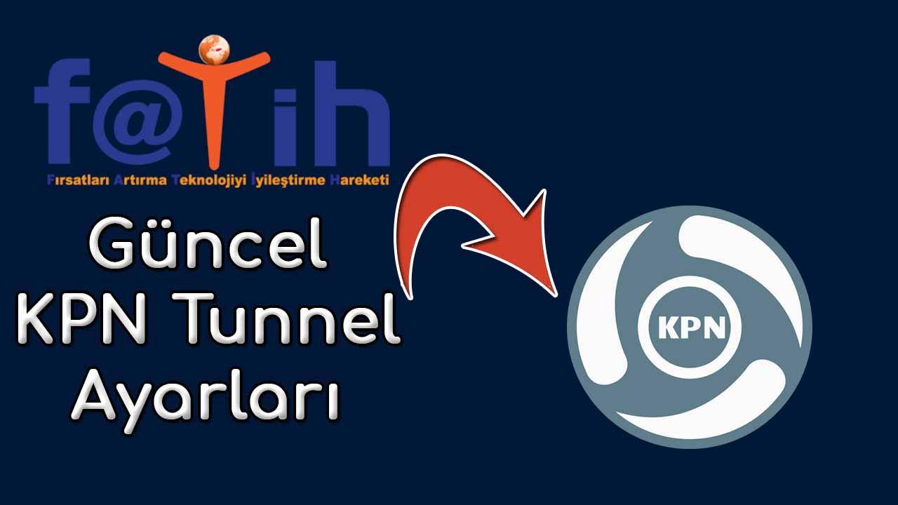 KPN Tunnel ile Fatih Ağına Bağlanma