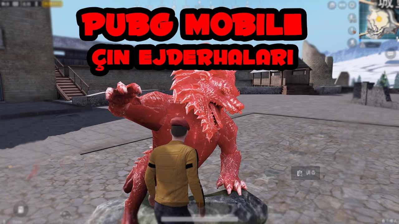 pubg mobile çin ejderhaları