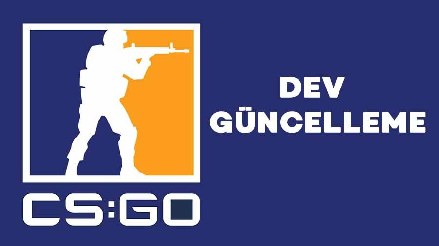 CS GO 13 Mart Güncellemesi